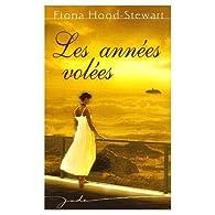 Les années volées par Fiona Hood-Stewart