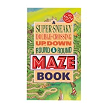 A Super-Sneaky, Double-Crossing, Up, Down, Round and Round Maze Book