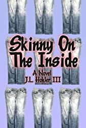 Skinny On The Inside