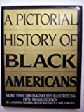 A Pictorial History of African Americans, Langston Hughes and Milton Meltzer, 0517550725