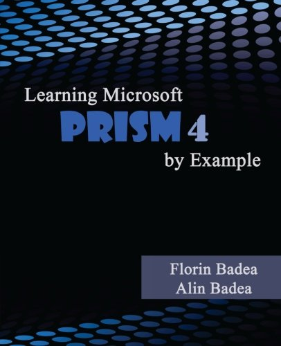 Learning Microsoft PRISM 4 by Example
