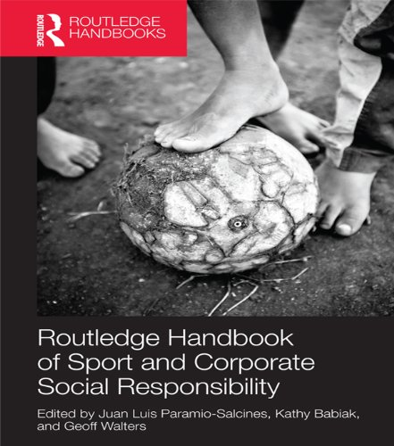 Routledge Handbook of Sport and Corporate Social Responsibility (Foundations of Sport Management) Pdf