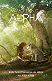 Avoiding Alpha (Alpha Girl)