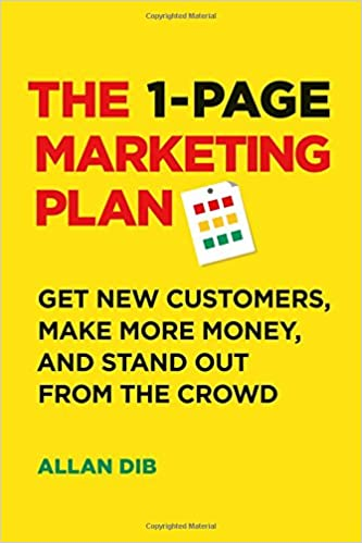 The 1-Page Marketing Plan: Get New Customers, Make More Money, And Stand out From The Crowd: Amazon.es: Allan Dib: Libros en idiomas extranjeros