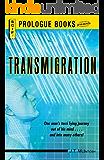 Transmigration (Prologue Science Fiction)
