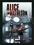 """Afficher """"Alice Matheson - série en cours n° 3<br /> Sauvez Amy !"""""""