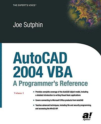 AutoCAD 2004 VBA: A Programmer's Reference by Brand: Apress