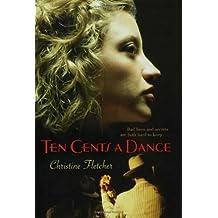 Ten Cents a Dance by Christine Fletcher (2008-04-01)
