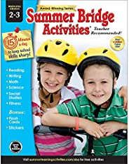 Summer Bridge Activities - Grades 2 - 3, Workbook for Summer Learning Loss, Math, Reading, Writing and More wi