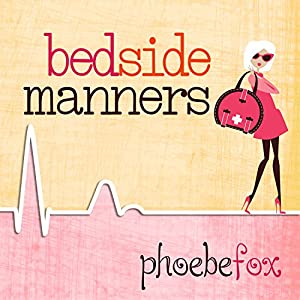 Bedside Manners Audiobook