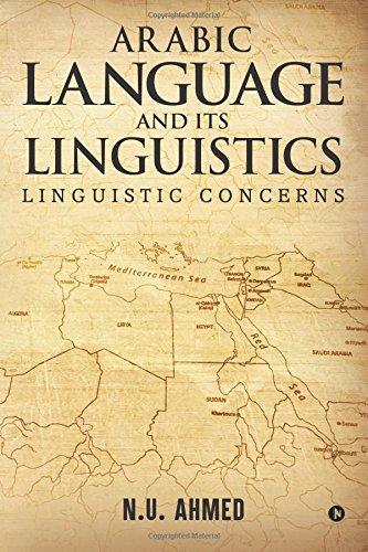 Download Arabic Language and Its Linguistics: Linguistic Concerns PDF
