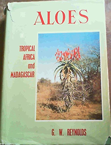 (The Aloes of tropical Africa and Madagascar)