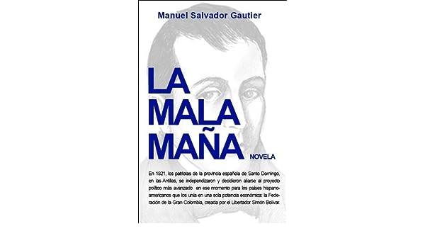 Amazon la mala maa spanish edition ebook manuel salvador amazon la mala maa spanish edition ebook manuel salvador gautier kindle store fandeluxe Gallery
