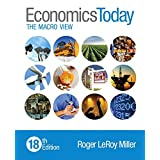 Economics Today: The Macro View Plus MyEconLab with Pearson eText -- Access Card Package (18th Edition)