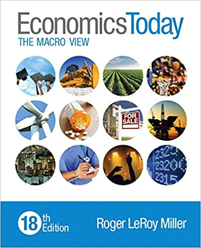 Economics Today: The Macro View Plus MyLab Economics with Pearson eText -- Access Card Package (18th Edition)