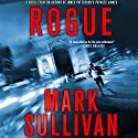 Rogue Audiobook by Mark Sullivan Narrated by Jeff Gurner