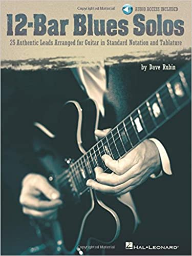 12-Bar Blues Solos: 25 Authentic Leads Arranged for Guitar in Standard Notation & Tablature With CD: Amazon.es: Dave Rubin: Libros en idiomas extranjeros
