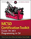 Mcsd Certification ToolKit (Exam 70-483): Programming in C# (Wrox Programmer to Programmer)