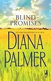 Blind Promises, Diana Palmer, 0373786166