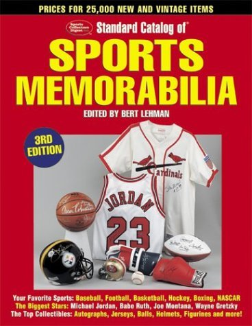 Download Standard Catalog of Sports Memorabilia, 3rd Edition (3rd Edition) (2003-11-16) [Paperback] PDF