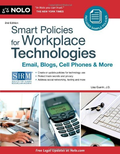 Read Online Smart Policies for Workplace Technology: Email, Blogs, Cell Phones & More pdf