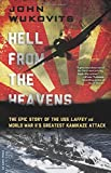 img - for Hell from the Heavens: The Epic Story of the USS Laffey and World War II's Greatest Kamikaze Attack book / textbook / text book