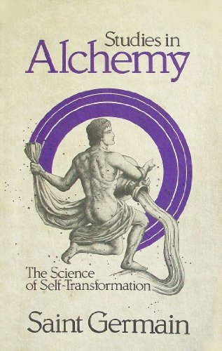 Studies in Alchemy: The Science of Self-Transformation (Way of Life - Summit In Birmingham
