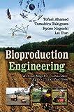 Bioproduction Engineering, Ahamed, Tomohiro Takigawa, Noguchi Ryozo, Lei Tian, 1626181225