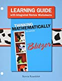 Learning Guide Plus MyMathLab Student Access Card for Thinking Mathematically, Blitzer, Robert F., 0133975533