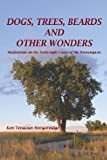 Dogs, Trees, Beards and Other Wonders, Ken Morgareidge, 1484877616
