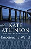 Emotionally Weird by Kate Atkinson front cover