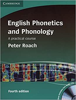 Book English Phonetics and Phonology with Audio CDs (2): A Practical Course by Peter Roach (26-Mar-2009)