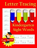 #10: Letter Tracing: Kindergarten Sight Words: Letter Books for Kindergarten: Kindergarten Sight Words Workbook and Letter Tracing Book for Kindergarten (Activity Books and Workbooks)