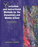 img - for Curriculum and Instructional Methods for the Elementary and Middle School by Johanna Kasin Lemlech (1997-07-24) book / textbook / text book