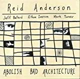 Abolish Bad Architecture
