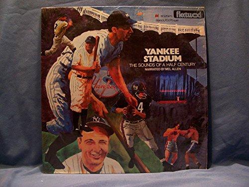 1973 YANKEE STADIUM THE SOUNDS OF A HALF CENTURY RECORD ALBUM BY MEL ALLEN RARE