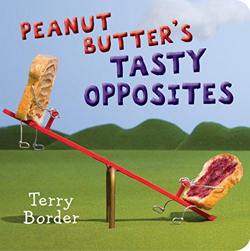 Peanut Butter's Tasty Opposites ()