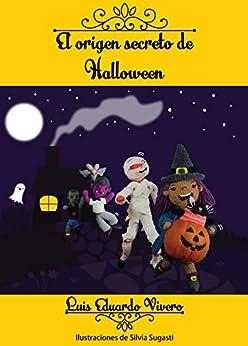 El origen secreto de Halloween de [Vivero, Luis Eduardo]
