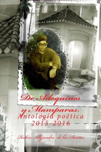 De Adoquines y Mamparas: Antología Poética 2015-2016: Amazon.es: de los Santos, Rubén Alejandro: Libros
