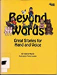 Beyond Words: Great Stories for Hand...