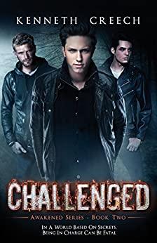 Challenged (The Awakened Series Book 2) by [Creech, Kenneth]