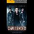 Challenged (The Awakened Series Book 2)