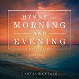 Hymns for the Morning and Evening