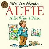 Alfie Wins a Prize, Shirley Hughes, 1862307881