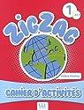 Zigzag 1 A1 : Cahier d'activités par Vanthier