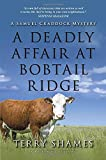 A Deadly Affair at Bobtail Ridge: A Samuel Craddock Mystery
