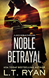 Noble Betrayal (Jack Noble #7) (Formerly Season Three)