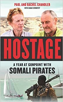 Hostage: A Year at Gunpoint with Somali Pirates: Paul