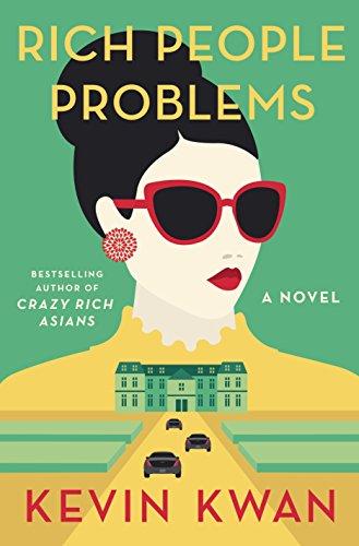 Rich People Problems: A Novel - Hong Woman Kong