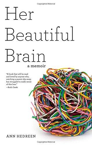 Her Beautiful Brain: A Memoir